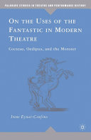On the Uses of the Fantastic in Modern Theatre Pdf/ePub eBook