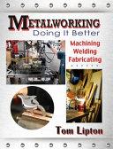 Metalworking - Doing It Better