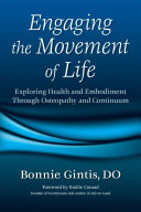Engaging the Movement of Life