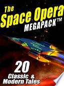 The Space Opera Megapack