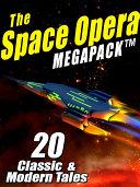 The Space Opera MEGAPACK ®