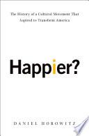 Happier?