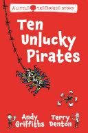 Ten Unlucky Pirates: A Little Treehouse Story 1