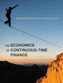 The Economics of Continuous Time Finance