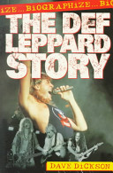 The Def Leppard Story