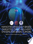 Nanotechnology Based Targeted Drug Delivery Systems for Brain Tumors Book