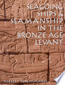 Seagoing Ships   Seamanship in the Bronze Age Levant