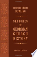 Sketches of Georgian Church History