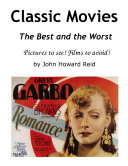 Classic Movies The Best and the Worst Pictures to see  Films to avoid
