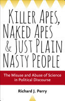 Killer Apes  Naked Apes  and Just Plain Nasty People