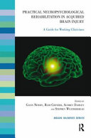 Practical Neuropsychological Rehabilitation In Acquired Brain Injury Book PDF