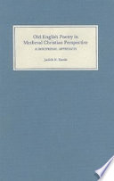 Old English Poetry In Medieval Christian Perspective