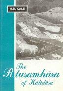 The Rtusamhara Of Kalidasa