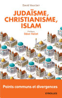 Judaïsme, christianisme, islam