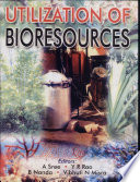 Proceedings of the National Conference on Utilization of Bioresources Book