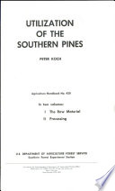 Utilization of the Southern Pines