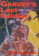 Garvey s Last Soldier