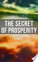 The Secret of Prosperity