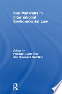 Key Materials in International Environmental Law