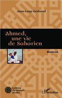 Ahmed, une vie de saharien [Pdf/ePub] eBook