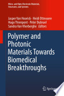 Polymer and Photonic Materials Towards Biomedical Breakthroughs