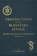 Transactions Of The Blavatsky Lodge