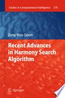 Recent Advances in Harmony Search Algorithm Book