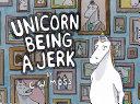 Unicorn Being a Jerk Book