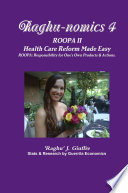 Raghu nomics 4  ROOPA II   Health Care Reform Made Easy  Social Cost