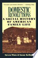 Domestic Revolutions