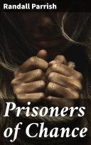 Prisoners of Chance [Pdf/ePub] eBook