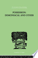 Possession  Demoniacal And Other