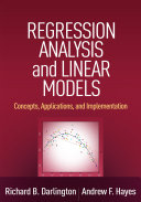Regression Analysis and Linear Models: Concepts, Applications, and ...
