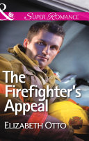The Firefighter's Appeal (Mills & Boon Superromance)