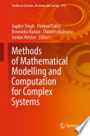 Methods of Mathematical Modelling and Computation for Complex Systems