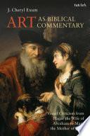 Art as Biblical Commentary