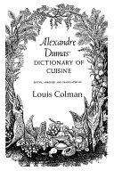 Pdf Alexander Dumas Dictionary Of Cuisine Telecharger