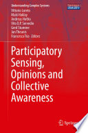 Participatory Sensing  Opinions And Collective Awareness