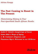 The Past Coming to Roost in the Present
