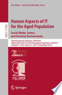 Human Aspects Of It For The Aged Population Social Media Games And Assistive Environments Book PDF