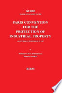 Guide to the Application of the Paris Convention for the Protection of Industrial Property  as Revised at Stockholm in 1967