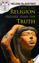 There is no Religion Higher than the Truth