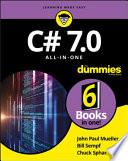 """C# 7.0 All-in-One For Dummies"" by John Paul Mueller, Bill Sempf, Chuck Sphar"