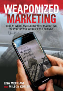 Weaponized Marketing