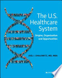 The U S  Healthcare System