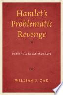 Hamlet s Problematic Revenge