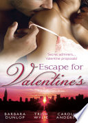 Escape for Valentine s  Beauty and the Billionaire   Her One and Only Valentine   The Girl Next Door