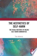 The Aesthetics of Self Harm Book PDF
