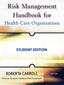 Risk Management Handbook for Health Care Organizations