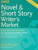 2007 Novel Short Story Writer S Market